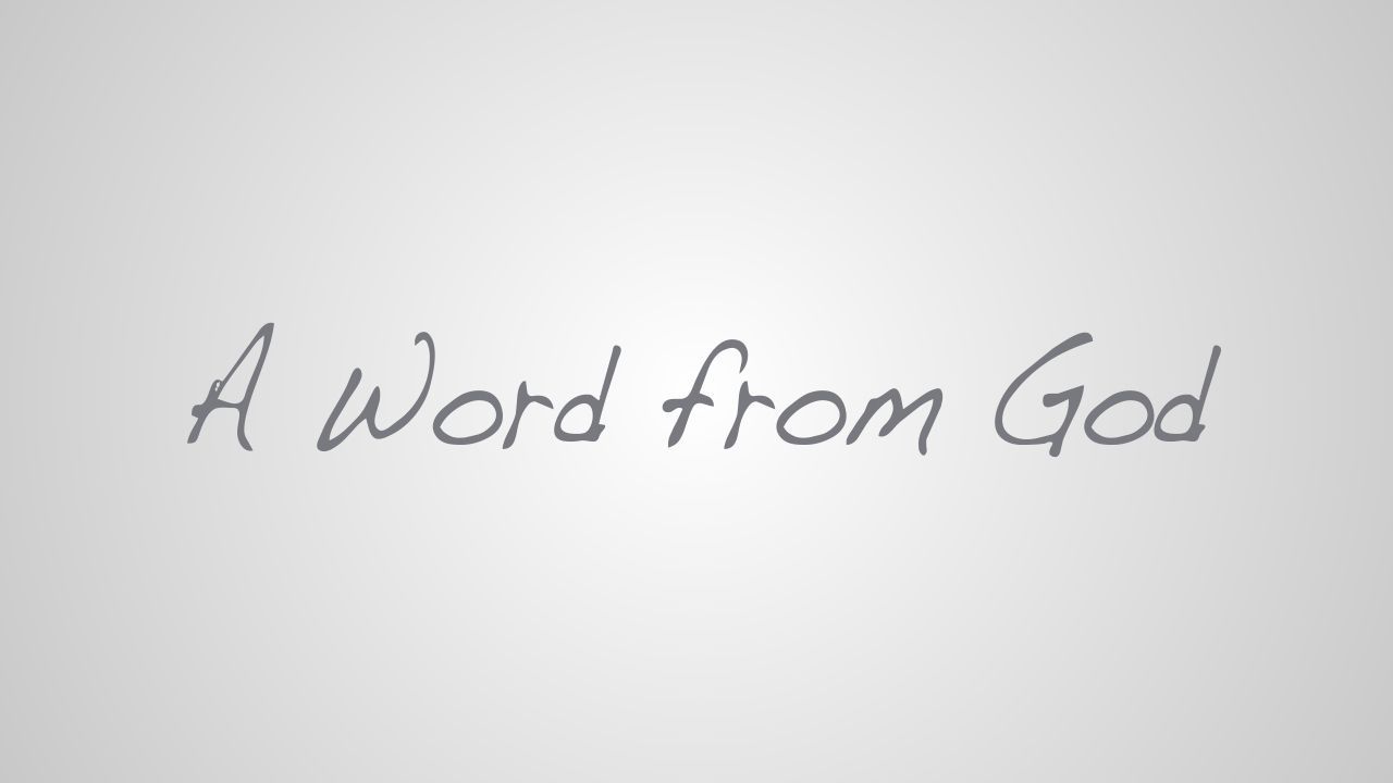 A Word from God