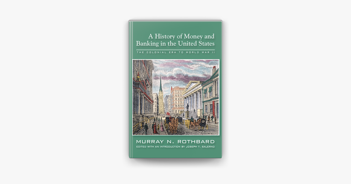 The History of Money and Banking in the United States