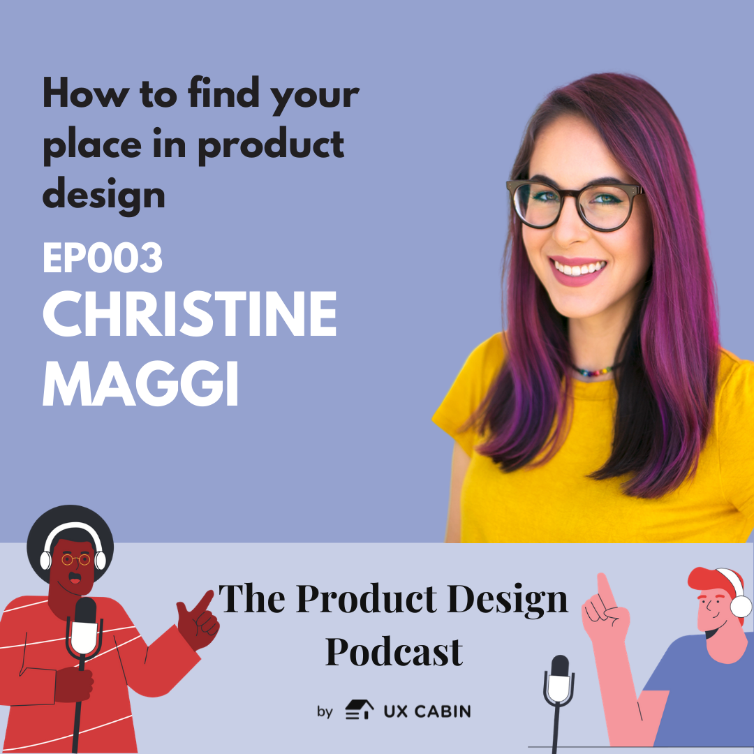 Christine Maggi - How to find your place in product design