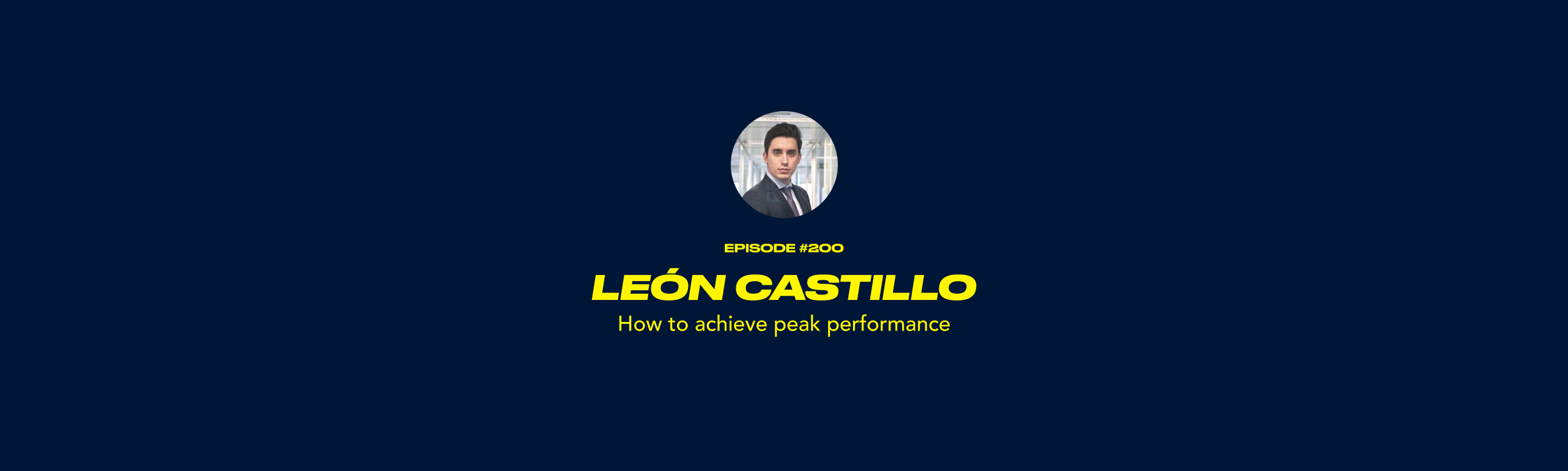 León Castillo - How to achieve peak performance