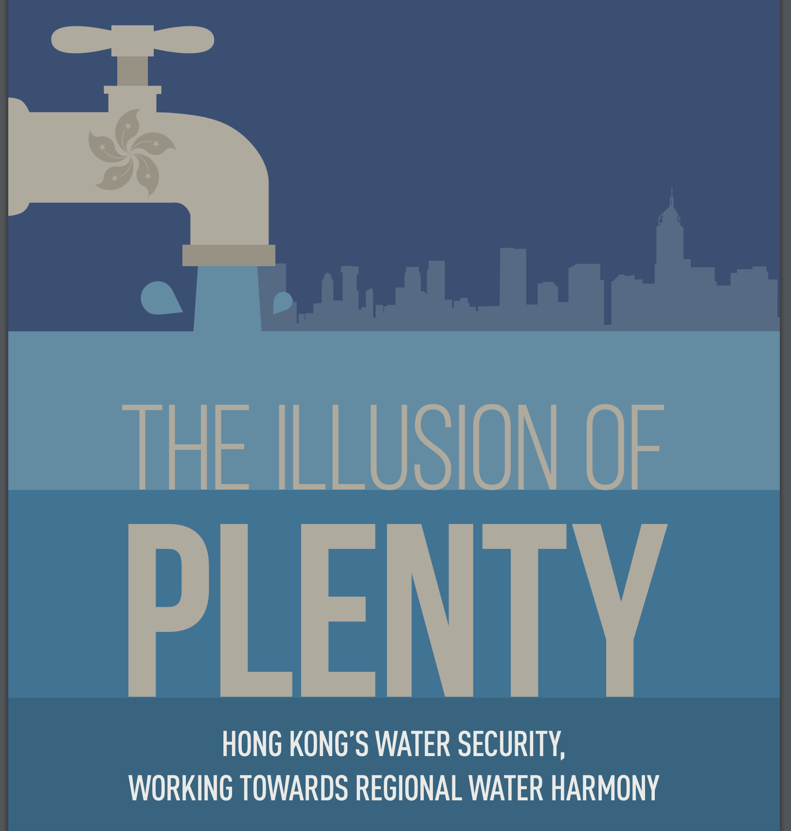 The Illusion of Plenty: Hong Kong's water's security, working towards regional water harmony
