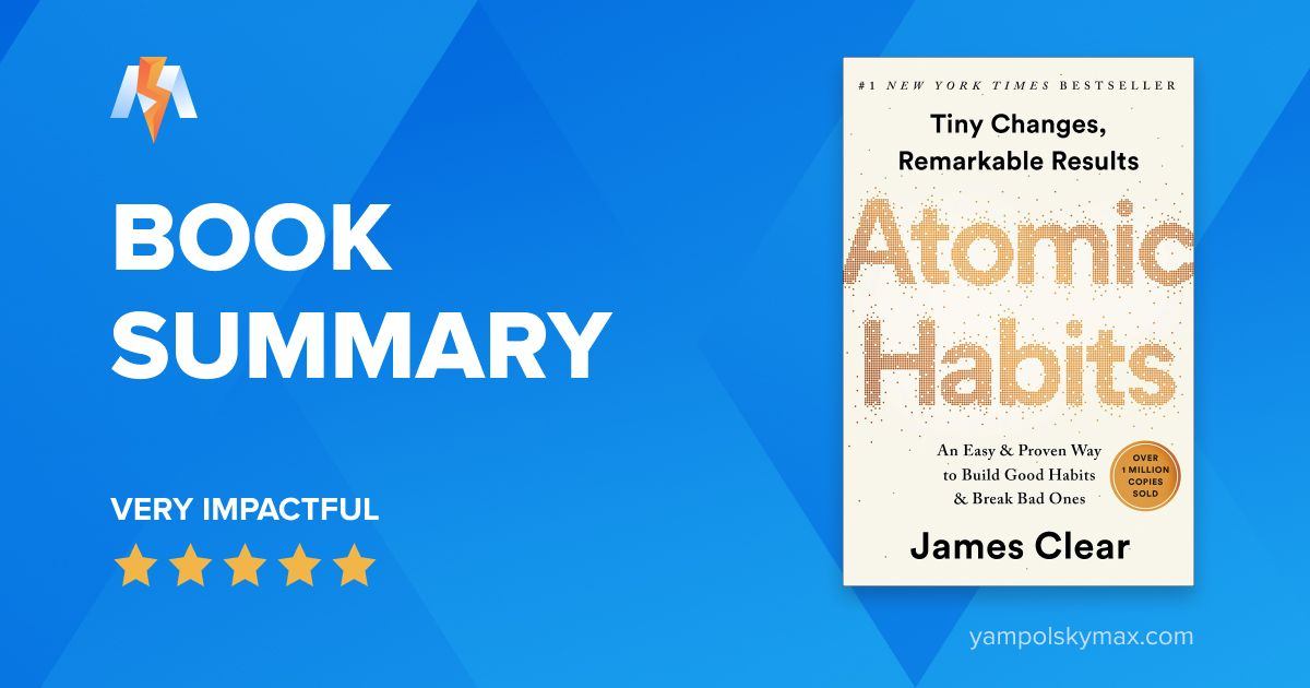 Atomic Habits by James Clear: Book Summary and Key Lessons