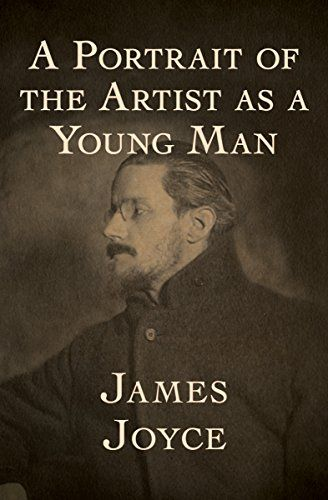 A Portrait of the Artist as a Young Man- James Joyce