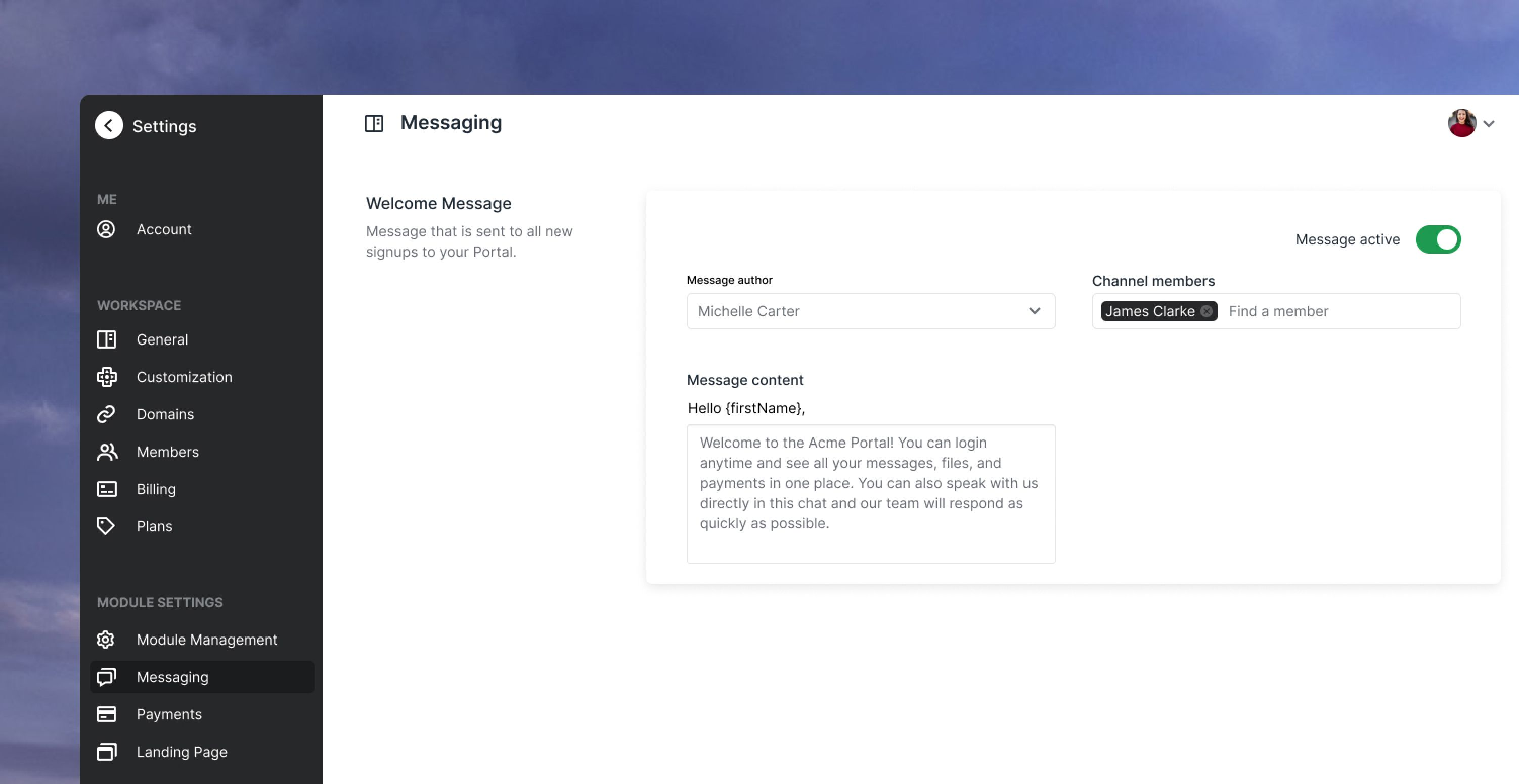 Customize your welcome message in Settings/Messaging