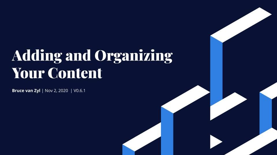 How to Add and Organize Content