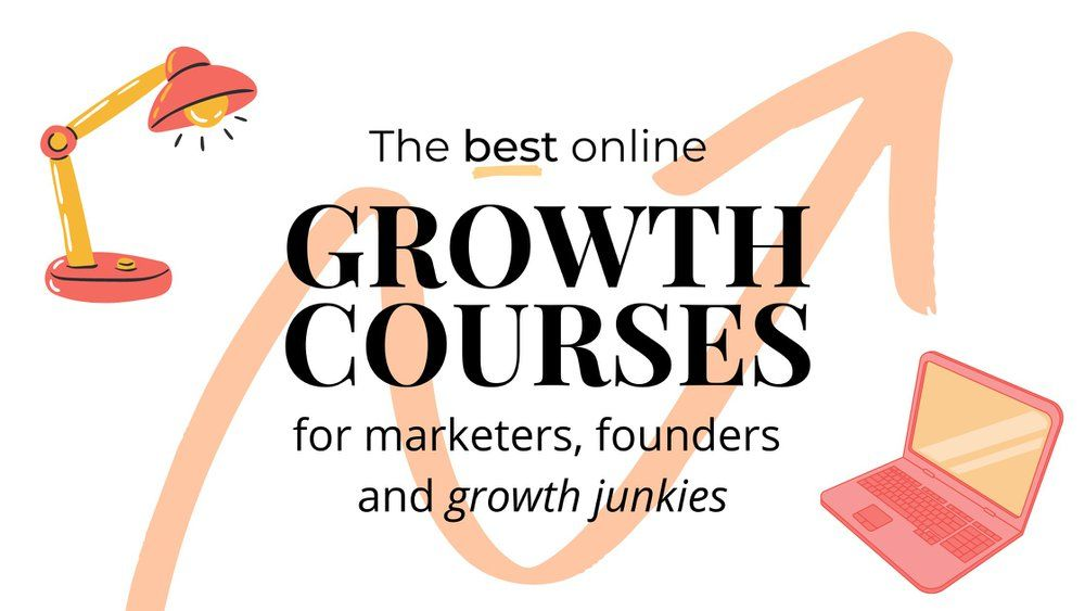 The best growth courses for growth marketing online   Tim Cakir