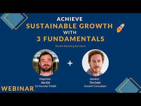 How to Achieve Sustainable Growth in 3 Fundamentals with Tim Cakir