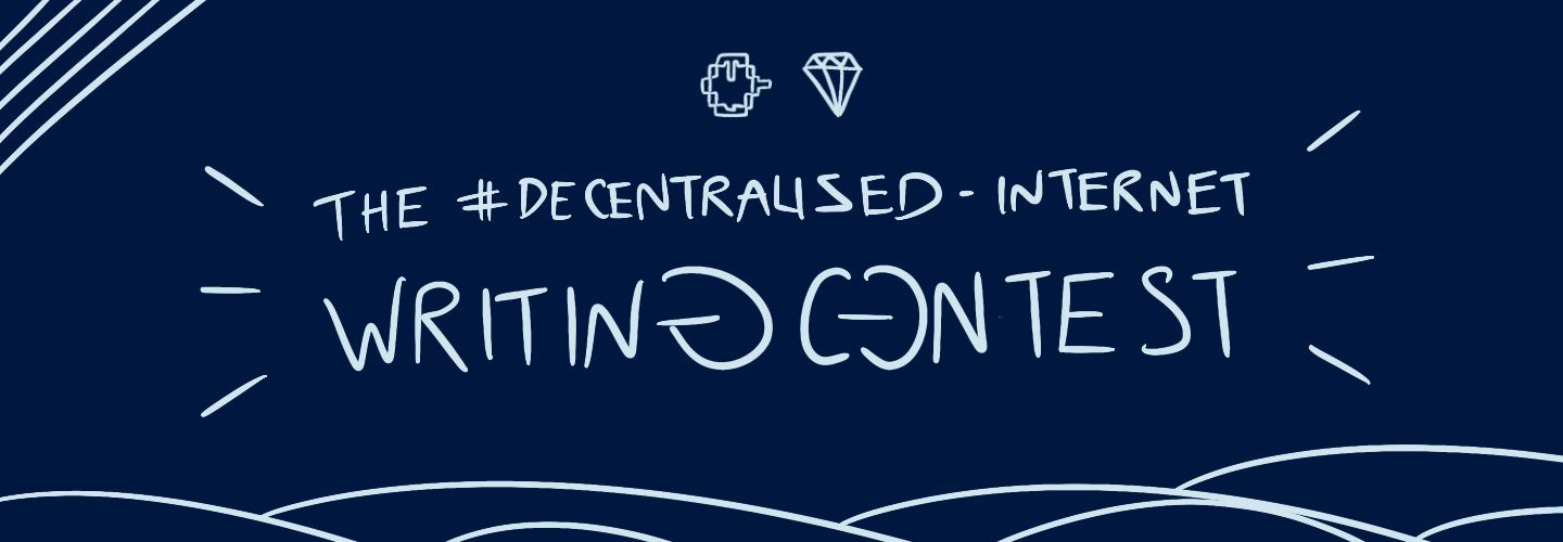 The #Decentralized-Internet Writing Contest   Hacker Noon
