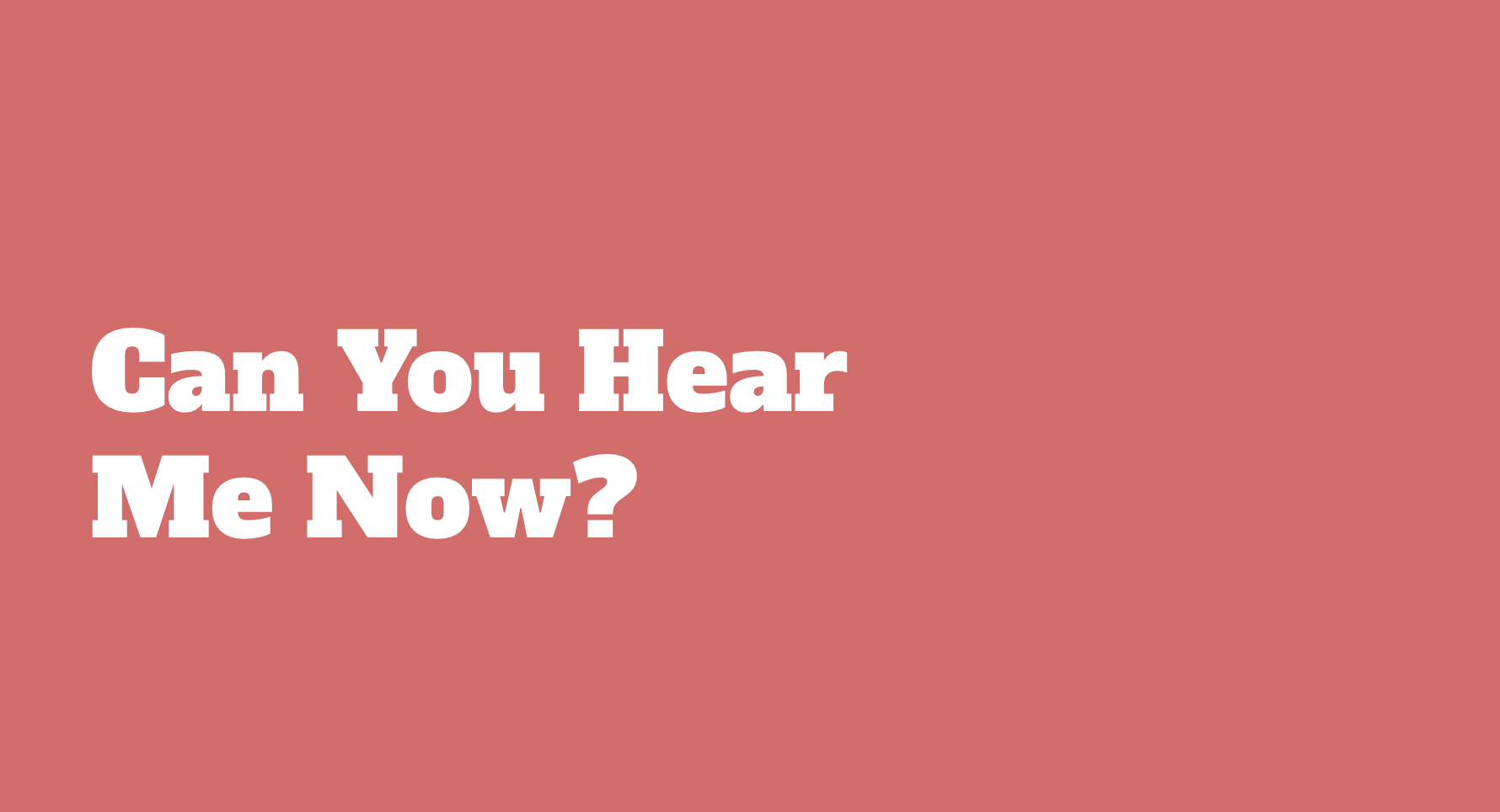 Online Game: Can You Hear Me Now?