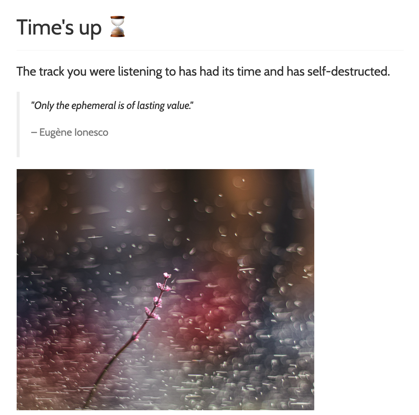 You'll get a 'Time's up' page if you try to access the track a second time.
