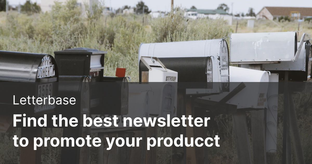 Letterbase - Find the best newsletter to promote your product