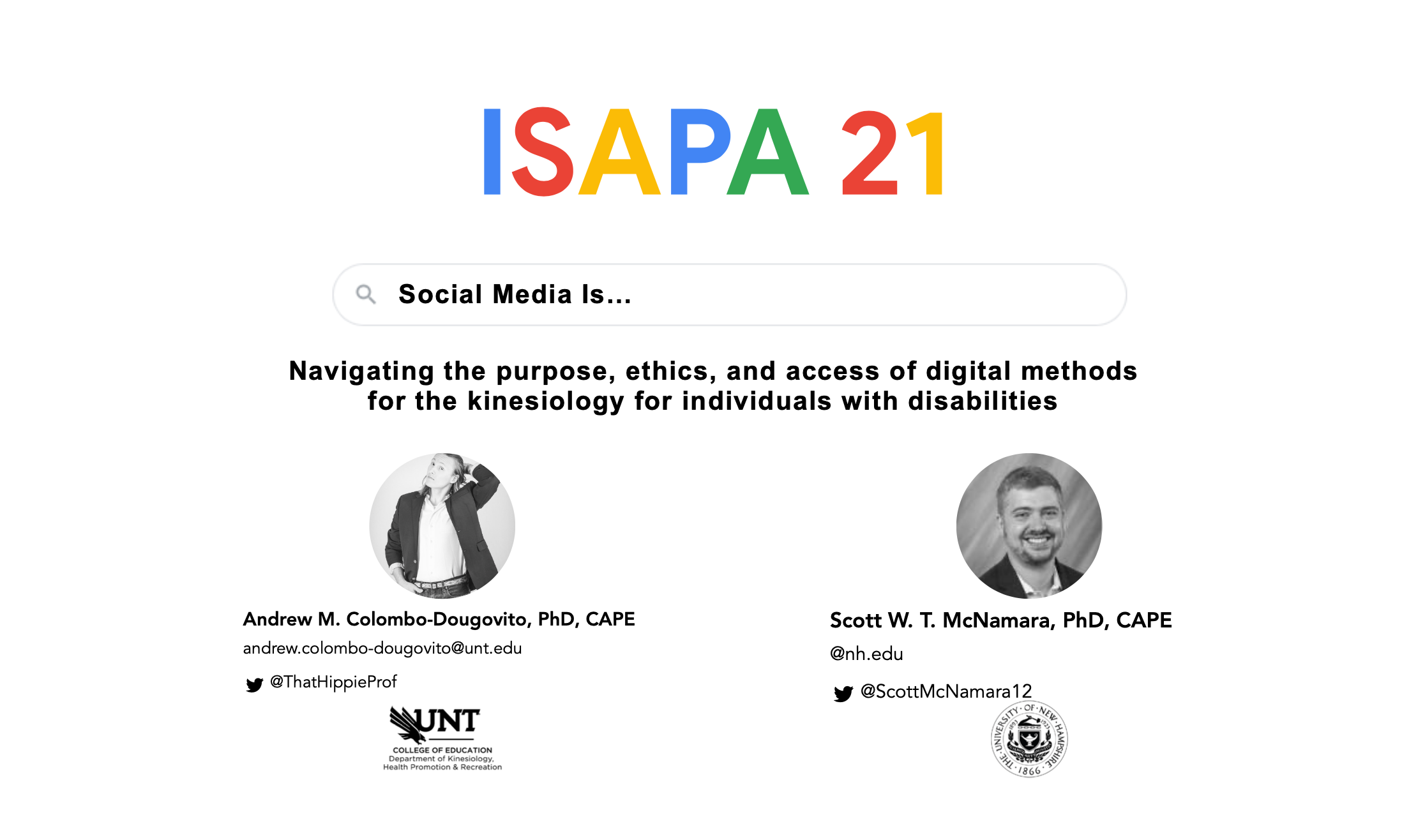 Social media is...: Navigating the purpose, ethics, and access of digital methods for the kinesiology for individuals with disabilities.