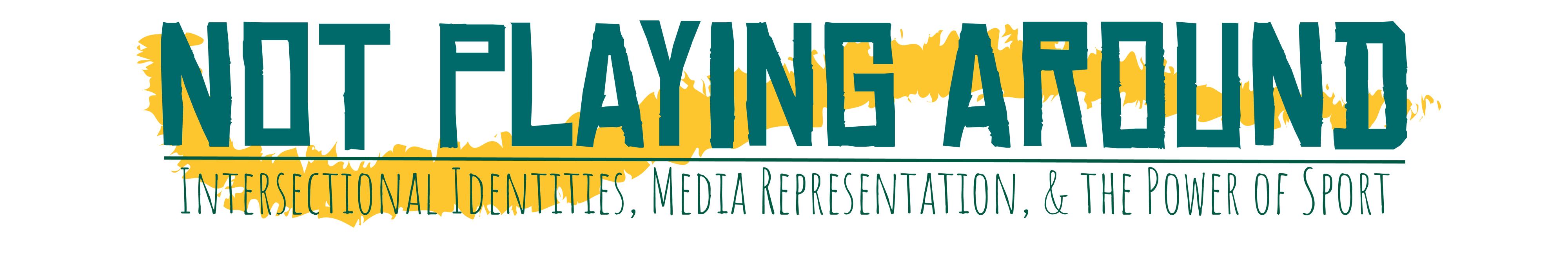 Not Playing Around: Intersectional Identities, Media Representation, and the Power of Sport