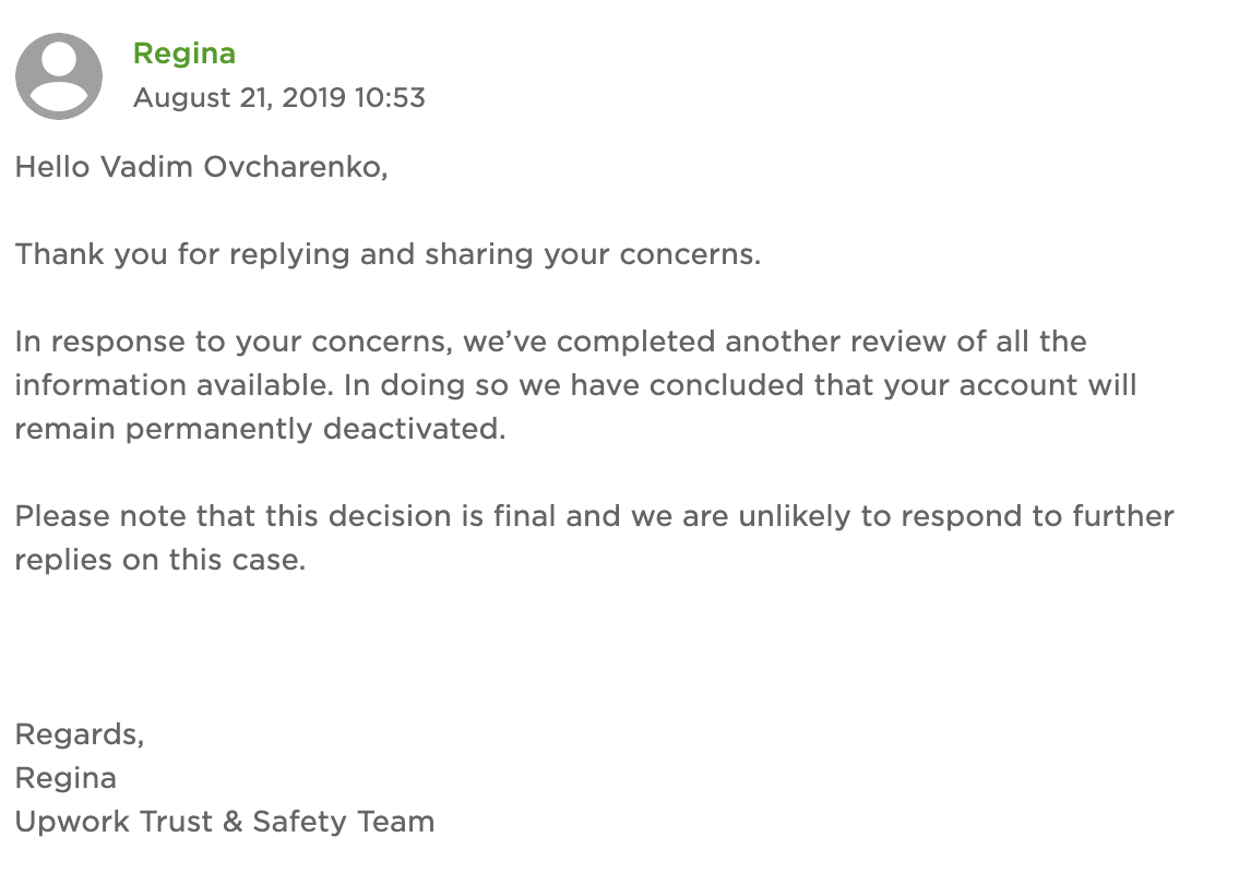 It's funny how Upwork hides full names of the support associates in order to prevent their harassment on social media.