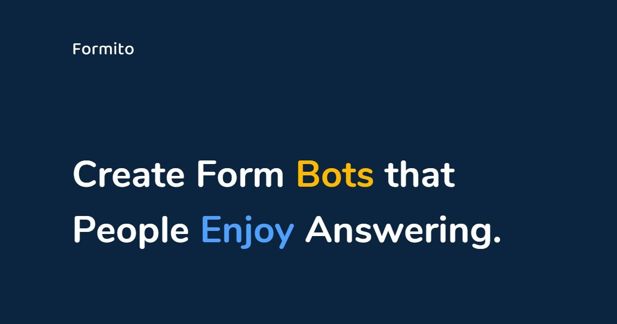 Formito - Automate Your Business Using Chatbots for Free