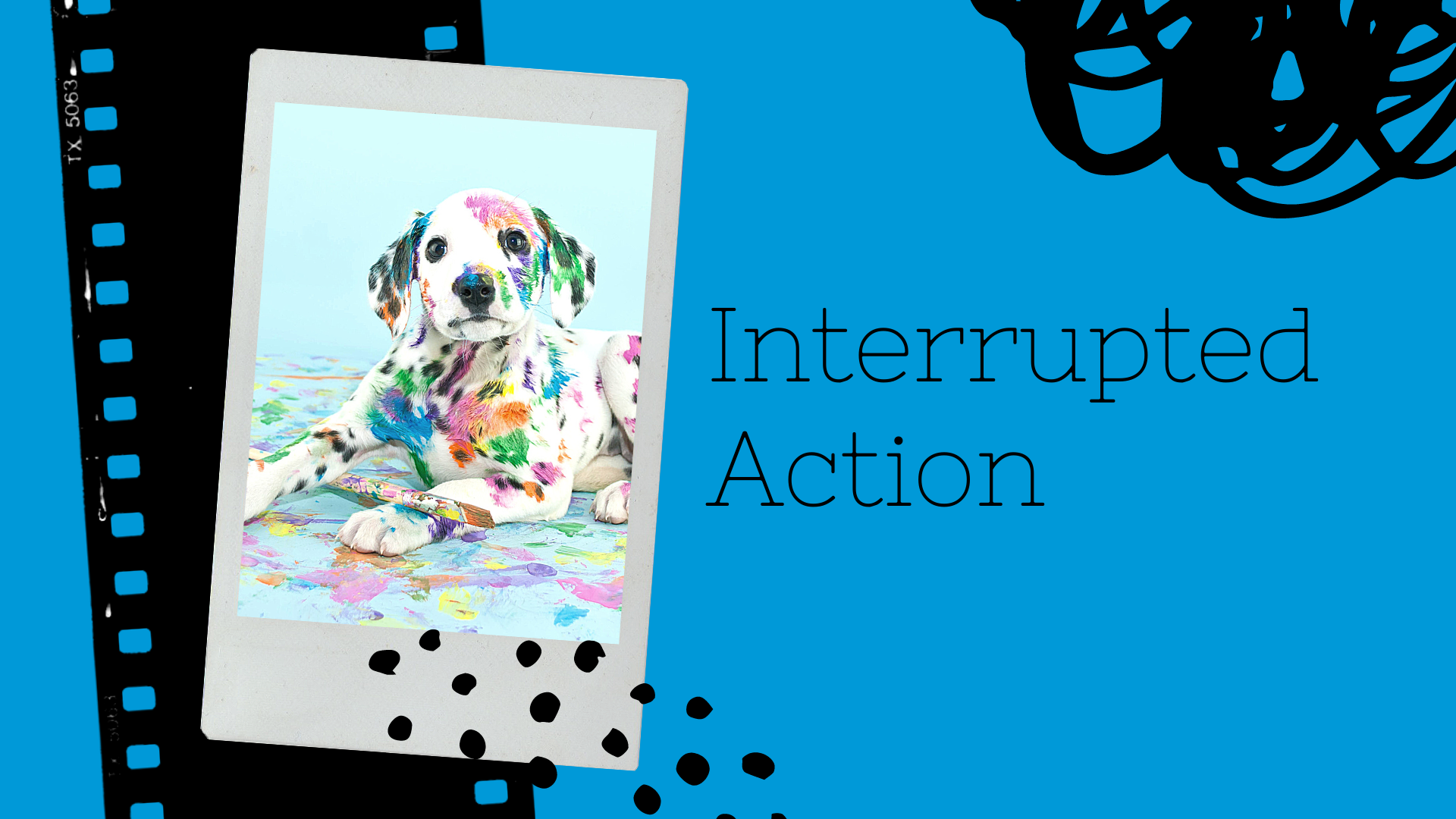 Interrupted Action