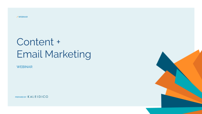 How to Use Content in Your Email Marketing Campaigns - Webinar