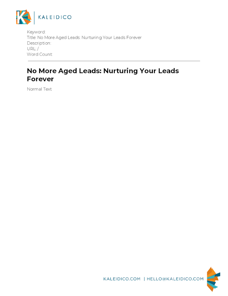 No More Aged Leads: Nurturing Your Leads Forever