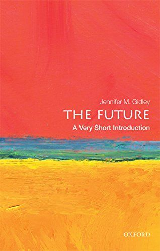 The Future: A Very Short Introduction