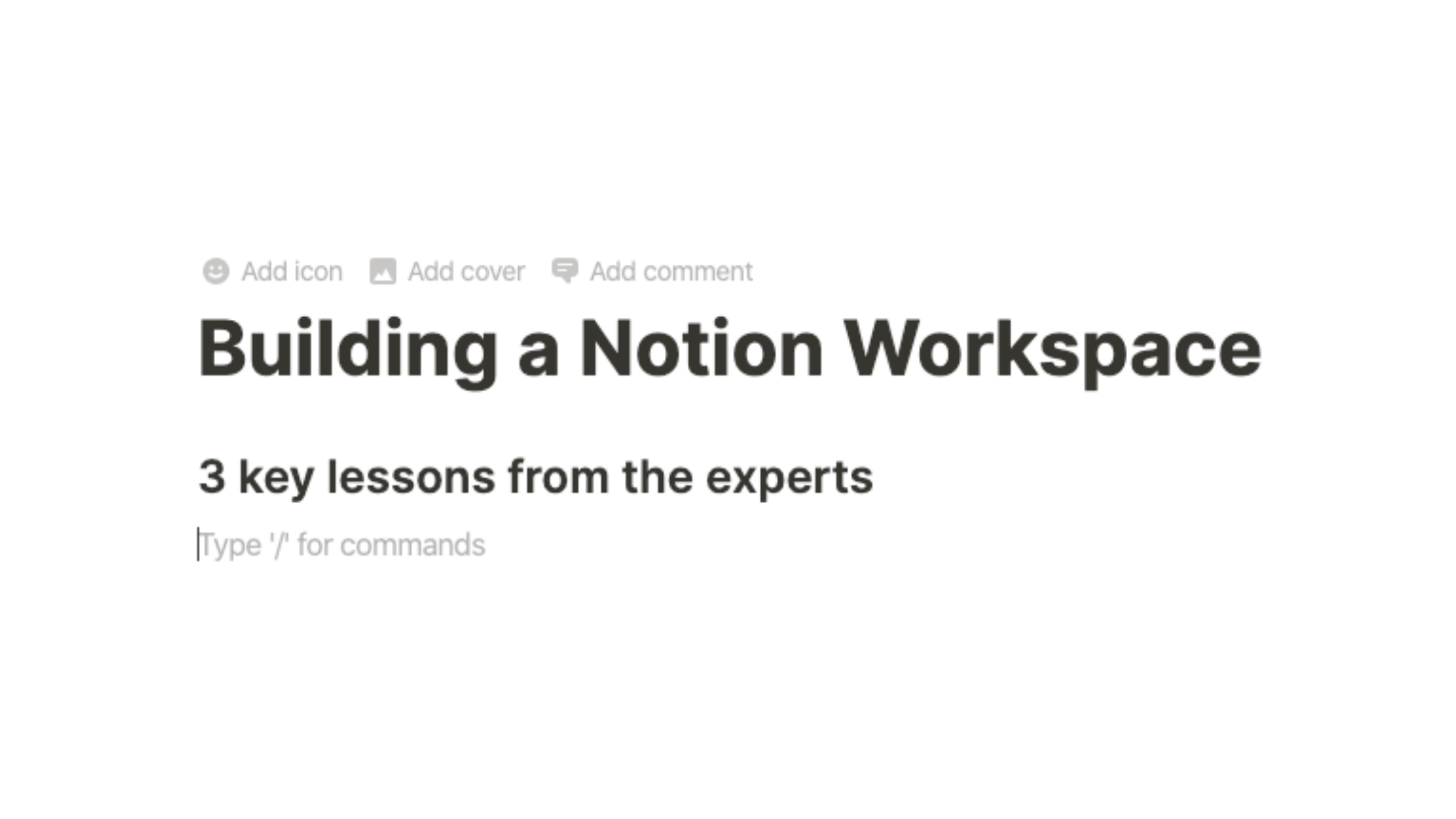 Building my Notion Workspace: 3 Key Lessons from Experts