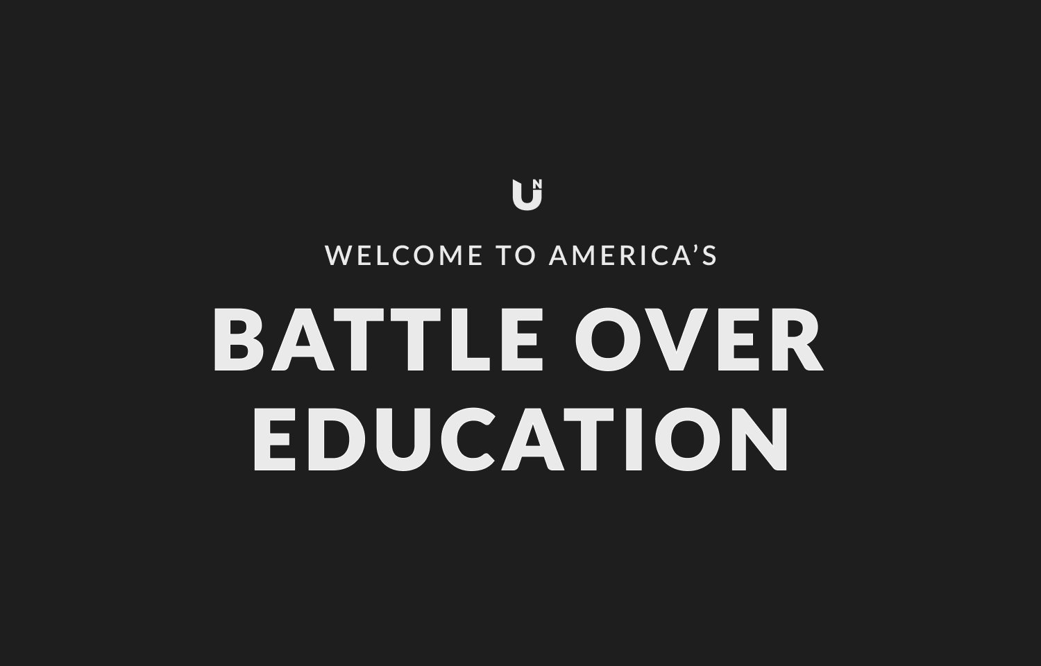 The Battle Over American Education