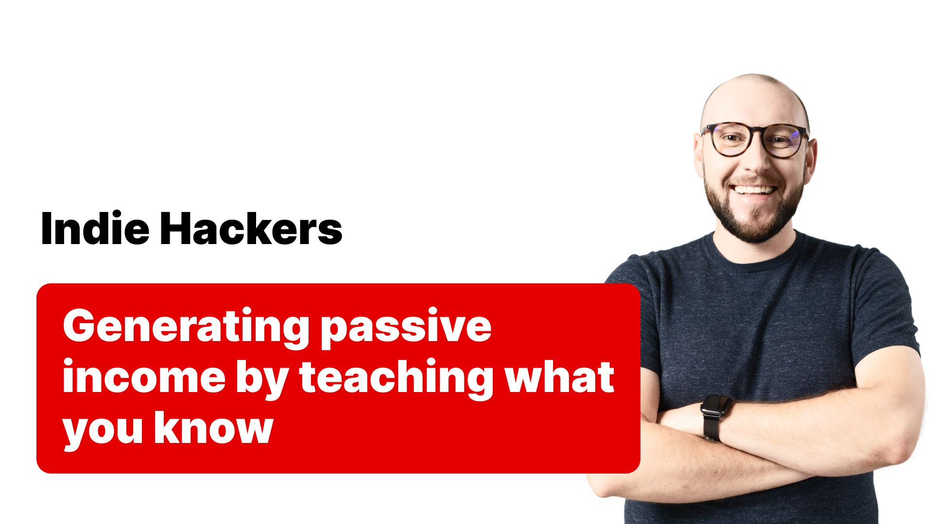Indie Hackers - Passive Income