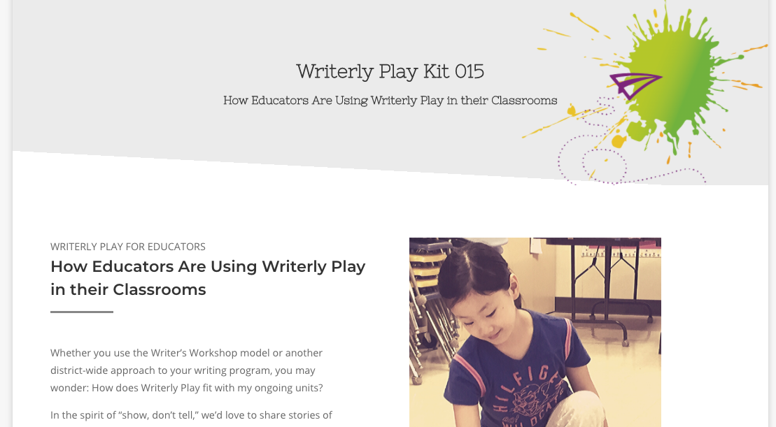 WP Kit 015 - How Educators are Using Writerly Play in their Classrooms