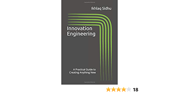 Innovation Engineering: A Practical Guide to Creating Anything New (Version)